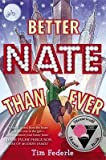 [( Better Nate Than Ever By Federle, Tim ( Author ) Hardcover Feb - 2013)] Hardcover