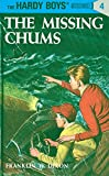 Hardy Boys 04: the Missing Chums (The Hardy Boys, Band 4)