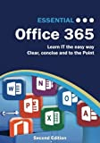 Essential Office 365: Second Edition (Computer Essentials)