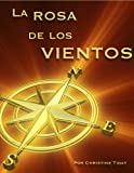 La Rosa de los Vientos (Novels for learning foreign languages nº 1) (Spanish Edition)