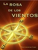 La Rosa de los Vientos (Novels for learning foreign languages nº 1) (Spanish Edition)