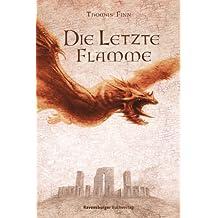Die Letzte Flamme. Die Chroniken der Nebelkriege 03.