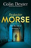 The Secret of Annexe 3 (Inspector Morse Series Book 7)