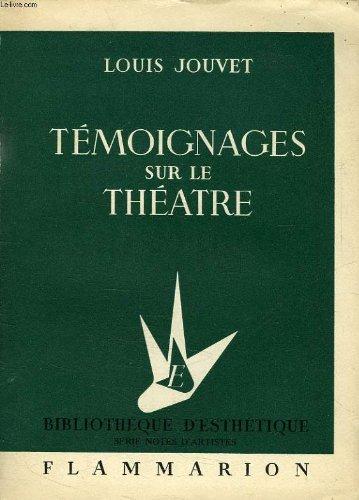 Temoignages Sur Le Theatre [Pdf/ePub] eBook