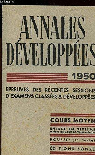 ANNALES DEVELOPPEES - BACCALAUREAT - PREMIERE PARTIE / FRANCAIS / EPREUVES DES RECENTES SESSIONS D'EXAMENS CLASSEES ET DEVELOPPEES.