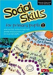 Social Skills for Primary Pupils: Bk. 2 by Deborah Cohen (2008-01-21)