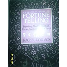 Teach Yourself Fortune Telling: Palmistry, the Crystal Ball, Runes, Tea Leaves, the Tarot (Owl Books)