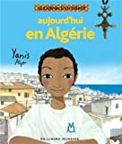Aujourd'hui en Algérie : Yanis, Alger | Kacimi, Mohamed. Auteur