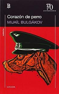 Corazón de perro par Mijail Bulgakov