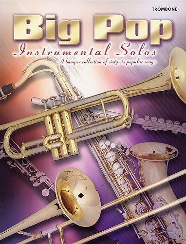 Big Pop Instrumental Solos: Trombone. Für Posaune