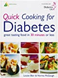 Quick Cooking for Diabetes: Great Tasting Food In 30 Minutes Or Less by Louise Blair (2003-06-30)