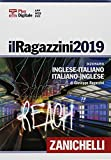 Il Ragazzini 2019. Dizionario inglese-italiano, italiano-inglese. Plus digitale. Con DVD-ROM. Con Contenuto digitale (fornito elettronicamente)