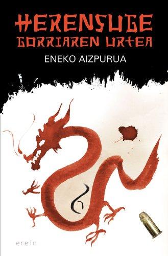Herensuge gorriaren urtea (Basque Edition) por Eneko Aizpurua