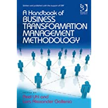 Business Transformation Management Methodology (English Edition)
