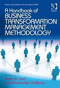Business Transformation Management Methodology by [Uhl, Axel, Lars Alexander Gollenia]