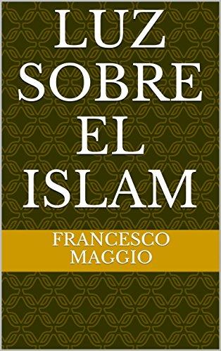 Luz sobre el Islam por Francesco Maggio