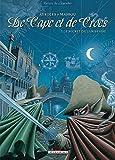 De Cape et de Crocs, tome 1 - Le secret du Janissaire
