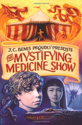 J C Bemis proudly presents The mystifying medicine show