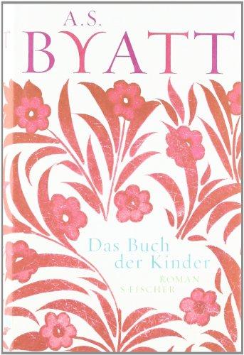 Buchseite und Rezensionen zu 'Das Buch der Kinder: Roman' von A.S. Byatt