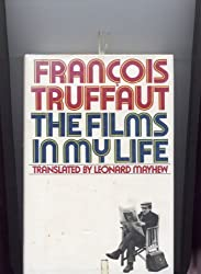 Films in My Life by Francois truffaut (1978-06-30)
