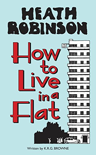 heath-robinson-how-to-live-in-a-flat