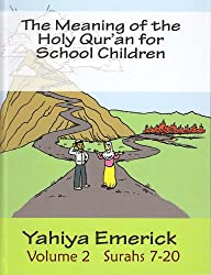 The Meaning of the Holy Qur'an for School Children: Surahs 7-20 (English Edition)