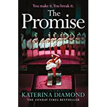 The Promise: The twisty new thriller from the Sunday Times bestseller, guaranteed to keep you up all night