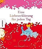 Ideen fü den Valentinstag Bücher - Eine Liebeserklärung für jeden Tag. Nicht nur zum Valentinstag