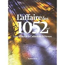 L'affaire des 1052 m² : Les vitraux de la Cathédrale de Nevers