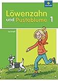 Löwenzahn und Pusteblume - Ausgabe 2009: Sachheft 1