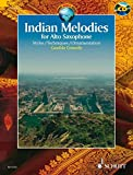 Produkt-Bild: Indian Melodies: Styles - Techniques - Ornamentation. Alt-Saxophon. Ausgabe mit CD. (Schott World Music)