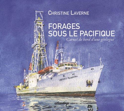 Forages sous le Pacifique : Carnet de bord d'une géologue