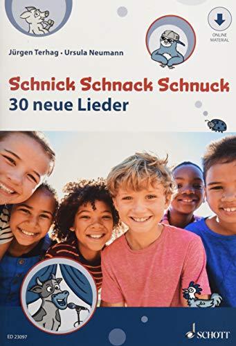 Schnick Schnack Schnuck: 30 neue Lieder. Gesang. Lehrerband mit CD.