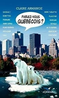 Parlez-vous québécois ? par Claire Armange