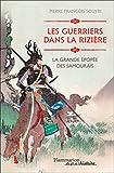 Les guerriers dans la rizière. La grande épopée des samouraïs (Au fil de l'histoire) (French Edition)