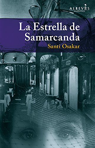 La Estrella de Samarcanda (Narrativa (alreves)) par Santi Osakar Hernández