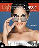 The Adobe Photoshop Lightroom Classic CC Book for Digital Photographers: Adobe PS...