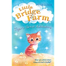 Tiger's Great Adventure (Little Bridge Farm)