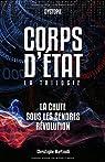 Corps d'État : La trilogie par Martinolli