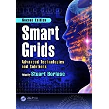 Smart Grids: Advanced Technologies and Solutions, Second Edition (Electric Power Engineering)