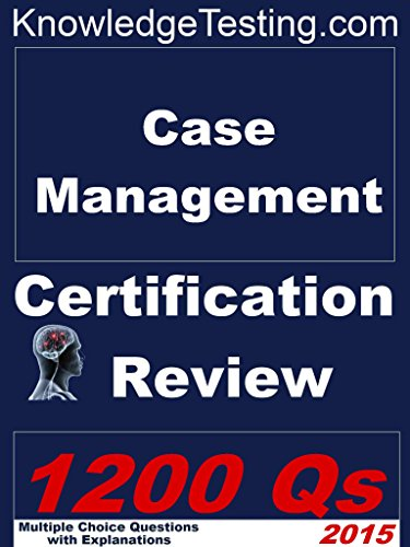 Case Management Certification Review (Certification in Case Management Book 1) (English Edition)