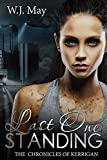 Last One Standing: Dark Paranormal Tattoo Taboo Romance (The Chronicles of Kerrigan Book 11)