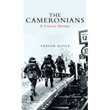 The Cameronians: A Concise History