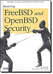 Mastering FreeBSD and OpenBSD Security