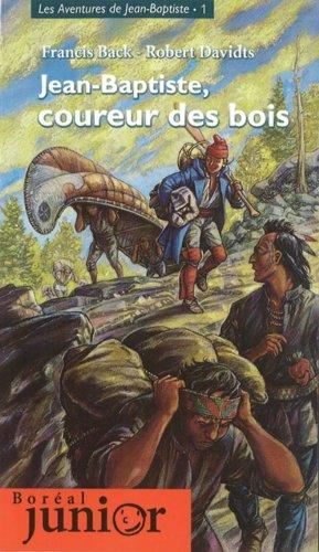 Jean Baptiste Coureur Des Bois [Pdf/ePub] eBook