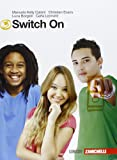 Switch on. Starter-Extra book 3. Per la Scuola media. Con CD Audio. Con espansione online