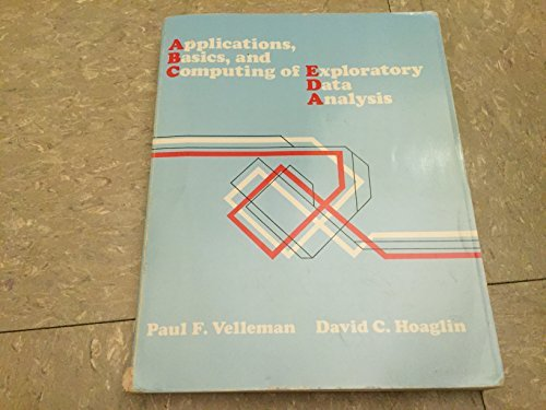 Applications, Basics, and Computing of Exploratory Data Analysis by Paul F. Velleman (1984-05-02)