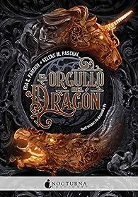 El orgullo del dragón par  Iria G. Parente