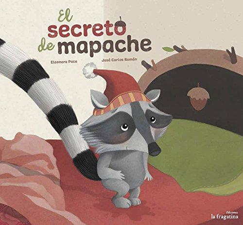 El secreto de mapache por JoséCarlos Román