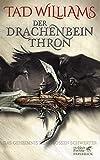Der Drachenbeinthron: Das Geheimnis der Großen Schwerter 1 - Tad Williams